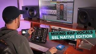 Mixing Rap Vocals | SSL Native Edition (feat. UC1 Controller)