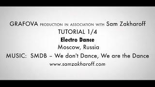 Electro Dance Видео Урок | CLUB ROCKERS - Сэм Захаров| Часть 1/4
