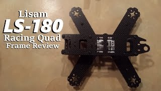 Lisam LS-180 Quadcopter Frame Review from Banggood