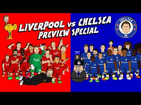 🔴LIVERPOOL vs CHELSEA🔵 Preview Special (2017)