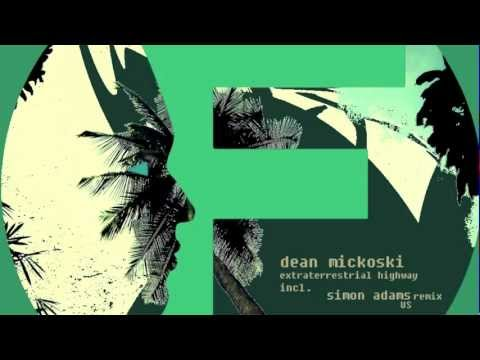 Dean Mickoski - Extraterrestrial Highway (Simon Adams(US) Remix)