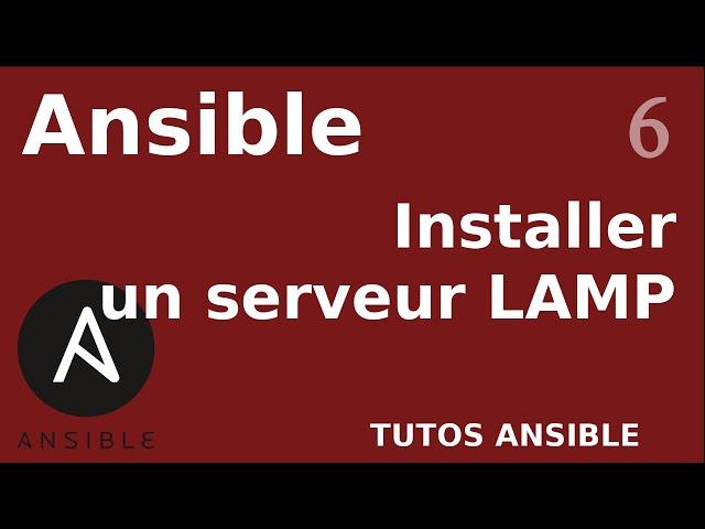 Ansible - Comment automatiser l'installation d'un serveur LAMP ?