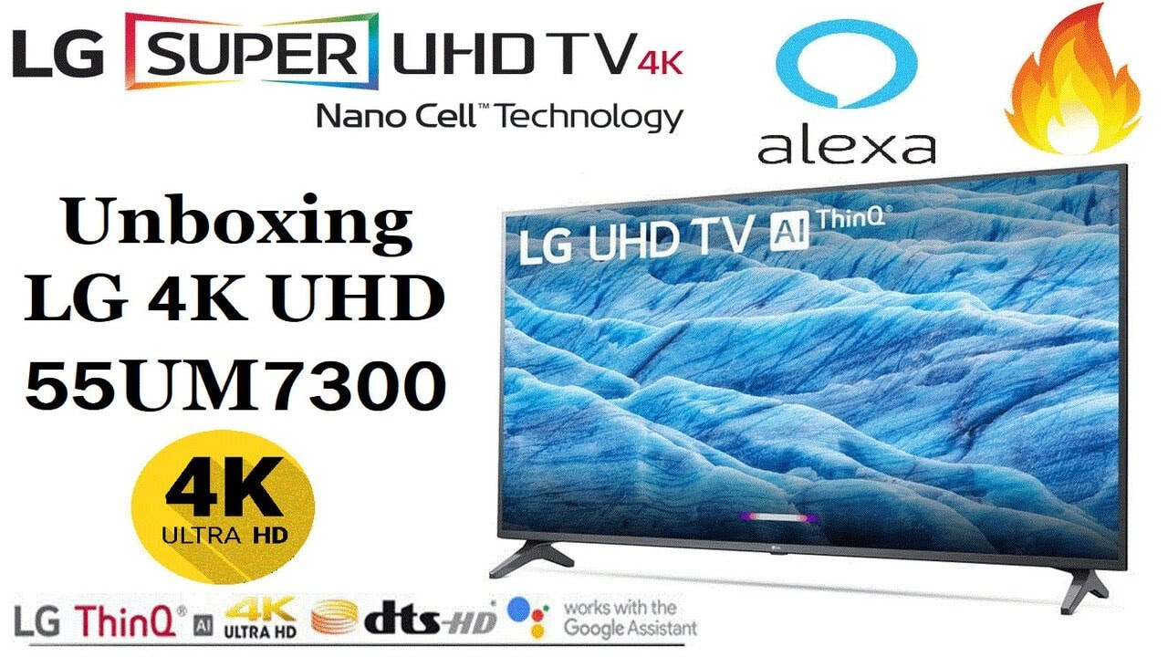 Unboxing LG 4K UHD 55UM7300 Think Ai LED Unboxing And Depth Review LG 55`  4K LED