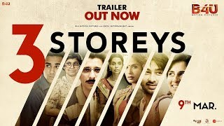 3 Storeys Official Trailer With English Subtitles | Releasing on 9th March | B4U Motion Pictures