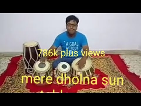 Mere dholna sun,tabla and dholak played by me.amazing song.