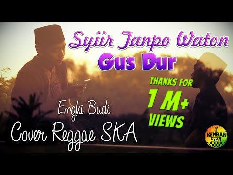 Download Syiir Tanpo Waton - Gus Dur Cover Reggae SKA by Kembar Electone SQUAD Mp4 baru