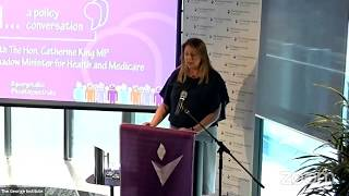 Better health for all: a policy conversation with The Hon Catherine King MP