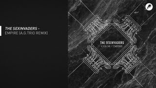 The Sexinvaders - Empire (A.G.Trio Remix)