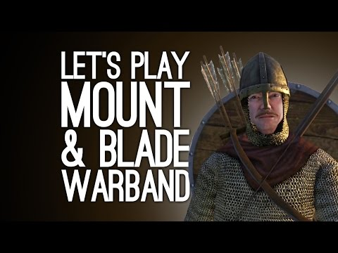 Mount and Blade PS4 Gameplay: Let's Play Mount and Blade Warband - WE'RE BAD AT MEDIEVAL