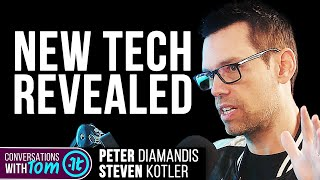These Technologies Will Change the World   Peter Diamandis and Steven Kotler on Conversations w/ Tom
