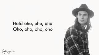 James Bay   Hold Back The River Lyrics