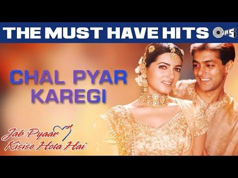 Chal Pyaar Karegi   - Jab Pyar Kisi Se Hota Hai  (Evergreen Song)