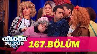 Güldür Güldür Show 167.Bölüm (Tek Parça Full HD)