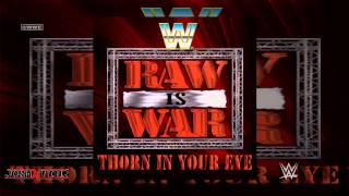 WWE: Thorn In Your Eye (Raw Theme Song) by WWE Superstar & Slam Jam