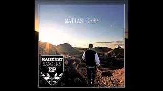 07. Matias Deep - Juokse feat. Kusti (Fyysinen Preesens)