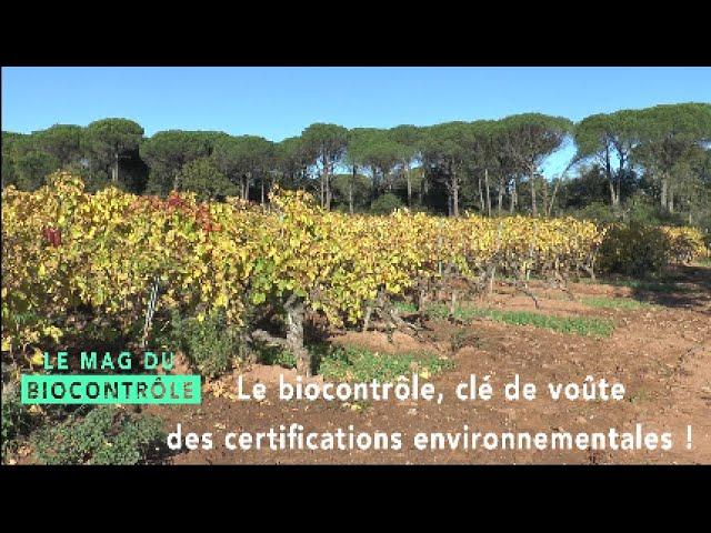 Le biocontrôle, clé de voûte des certifications environnementales !