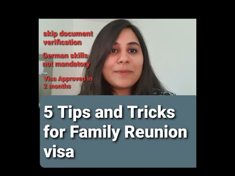 Family Reunion Visa Germany | Tips and Tricks to get it quickly