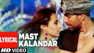 LYRICAL: Mast Kalandar | Heyy Babyy | Akshay Kumar, Vidya Balan, Fardeen Khan, Riteish Deshmukh