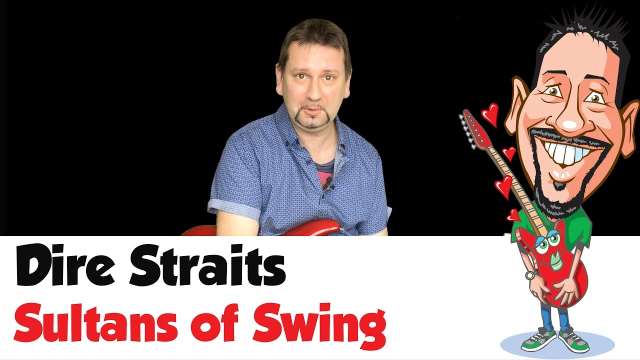 How To Play Sultans Of Swing Chords