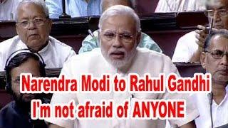 Angry Narendra Modi in Parliamet says I