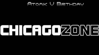 Chicago Zone (Atomik V Birhday 2010) JUMPER
