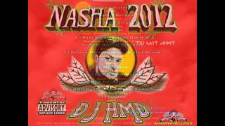 DJ HMD - Nasha 2012 - HMD on the mix (Boliyan) feat. Surjit Bindrakhia