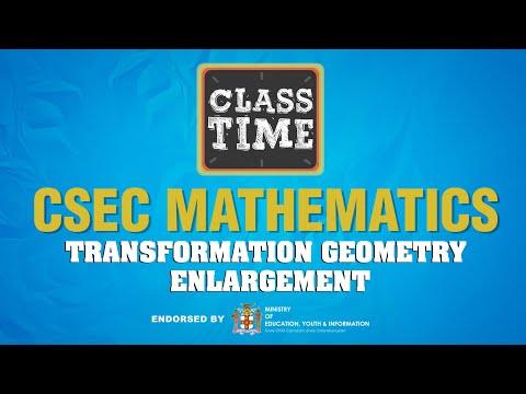 CSEC Mathematics - Transformation Geometry - Enlargement - April 22 2021