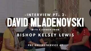 """David Mladenovski interview Part 2"", Pacific Revival Center, Online Service #7 [May 3rd, 2020]"