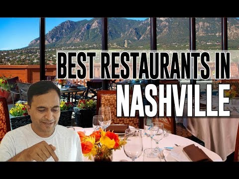 Best Restaurants And Places To Eat In Nashville, Tennessee TN