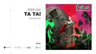 Efeflow - Ta Ta! (Official Audio)