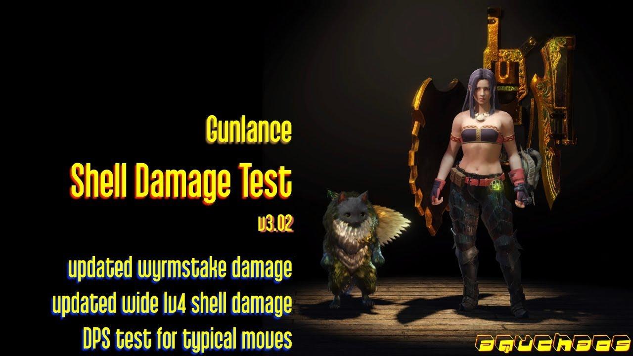 MHW: Gunlance - Shelling Damage and DPS Test (v3 02)