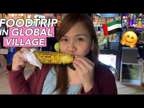 FOODTRIP IN GLOBAL VILLAGE Dubai – Must Eat Street Foods