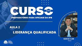Aula 2 - Liderança Qualificada   part 1