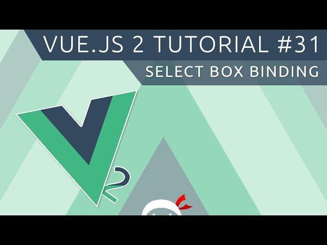 Vue JS 2 Tutorial #31 - Select Box Binding