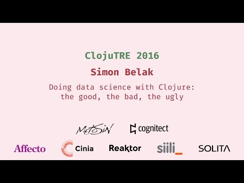 Doing data science with Clojure: the good, the bad, the ugly