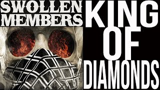 "Swollen Members ""King Of Diamonds"" Official Music Video"