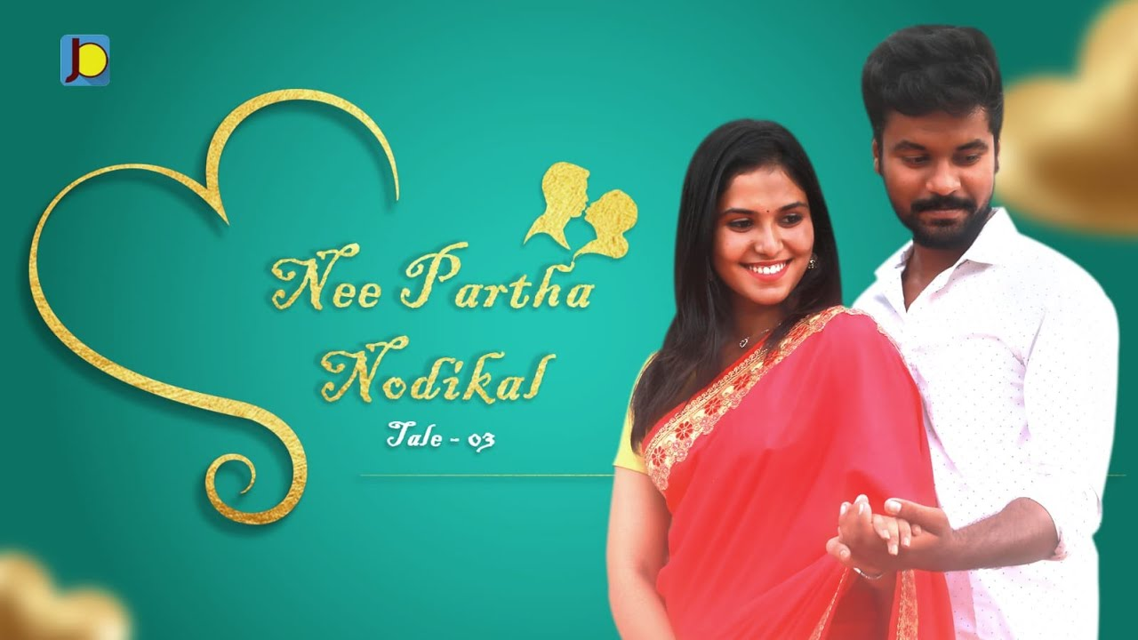 Download Nee Paartha Nodikal 👩❤️👨 | Tales of Love💘 | Tale - 03 | Anthology series | Junction Box