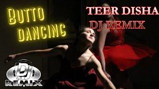 DILA TEER BIJAA DJ SONG     BHUTTO DJ REMIX    TEER DISHA SONG DJ REMIX