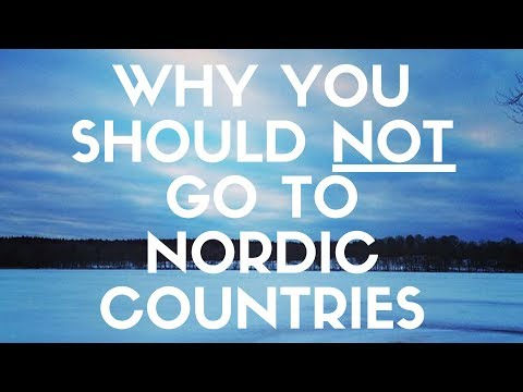 6 Reasons Why You SHOULD NOT Go To Nordic Countries