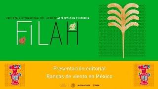Bandas de viento en México / Presentación editorial