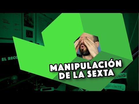 BRUTAL MANIPULACIÓN DE LA SEXTA 🤮