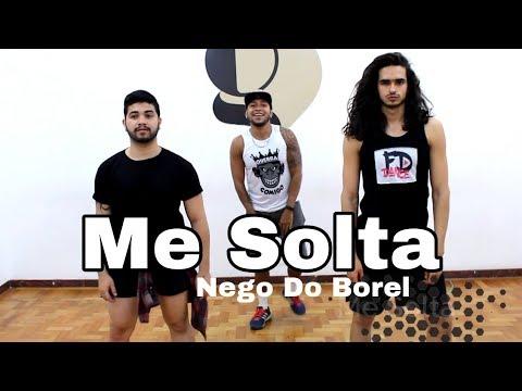 COREOGRAFIA OFICIAL - ME SOLTA - NEGO DO BOREL