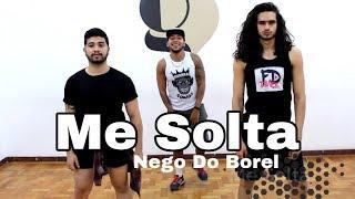 Baixar COREOGRAFIA OFICIAL - ME SOLTA - NEGO DO BOREL