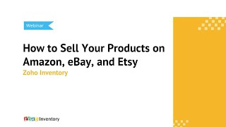 Transform your business through multi-channel selling with zoho inventory