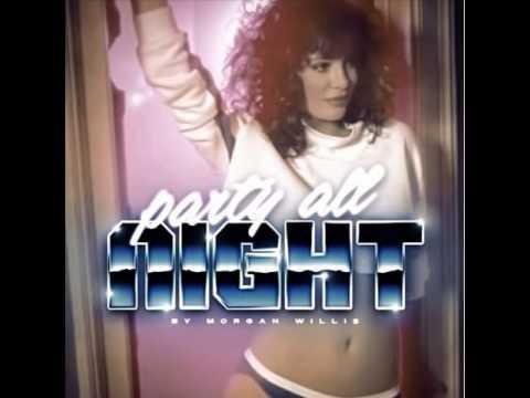 Morgan Willis - Party All Night