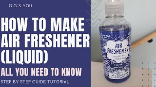 HOW TO MAKE LIQUID AIR FRESHENER AT HOME FROM SCRATCH IN 2020 | DIY STEP BY STEP GUIDE FOR BEGINNERS