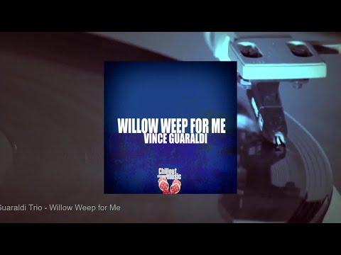 Vince Guaraldi Trio - Willow Weep For Me (Full Album)