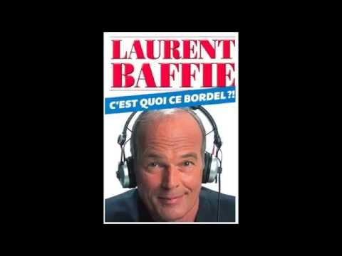 Laurent Baffie C'est quoi ce bordel ? 5