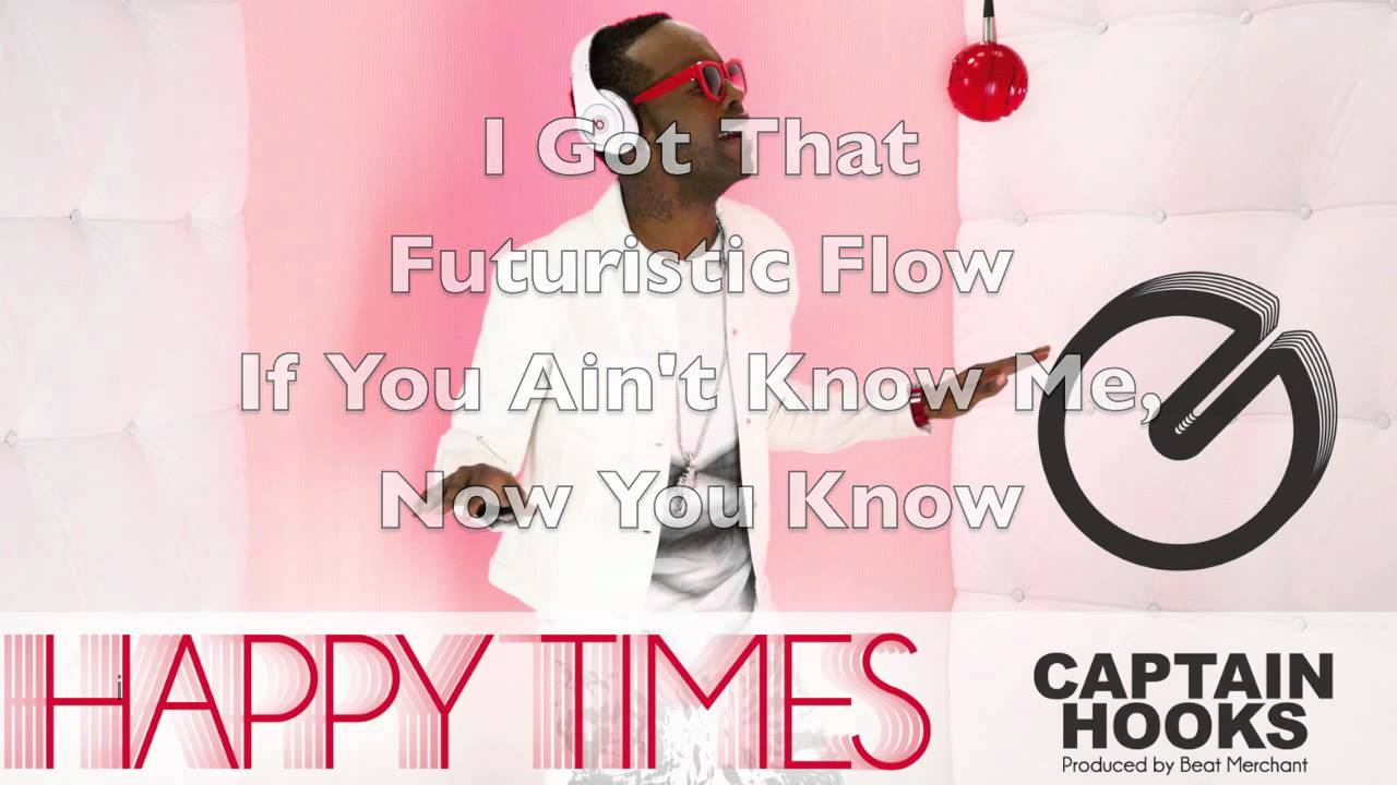 happy times  captain hooks  lyrics and song hq  buy on