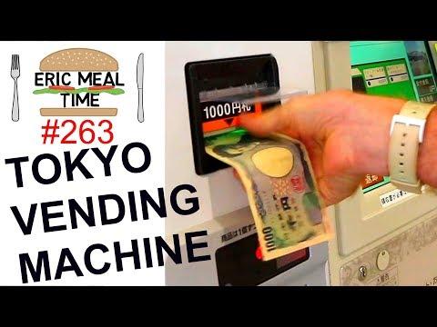 TOKYO FOOD VENDING MACHINE  Eric Meal Time #263
